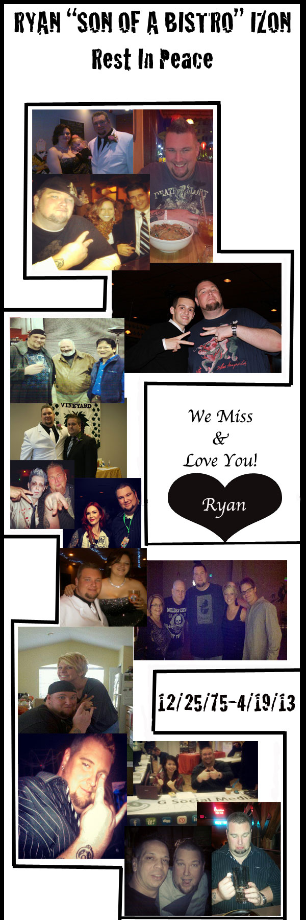 Ryan Izon - Son of a Bistro - Rest in Peace 12/25/75 - 4/19/13