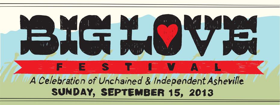 Big Love Festival Asheville North Carolina